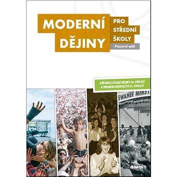 Moderní dějiny pro střední školy Pracovní sešit (978-80-7358-224-1)