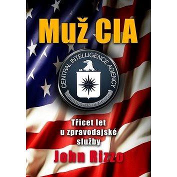 Muž CIA: Třicet let u zpravodajské služby (978-80-264-0575-7)