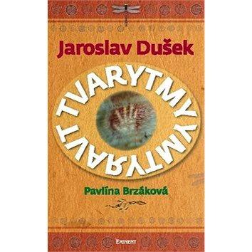 Tvarytmy: Jaroslav Dušek (978-80-7281-488-6)