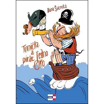 Tonička a pirát Jedno Oko (978-80-86912-92-9)