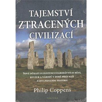 Tajemství ztracených civilizací (978-80-7336-766-4)