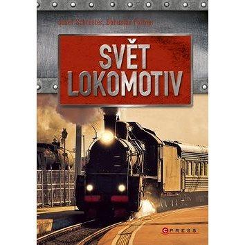 Svět lokomotiv (978-80-264-0562-7)