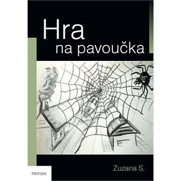 Hra na pavoučka (978-80-7387-812-2)