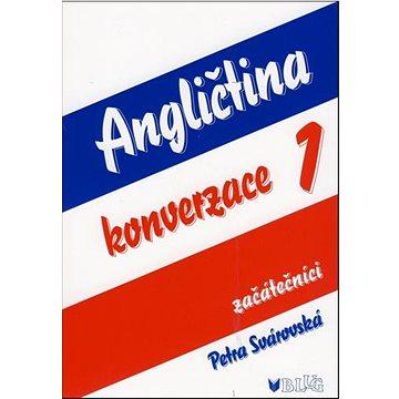 Angličtina konverzace 1: začátečníci (978-80-7274-978-2)