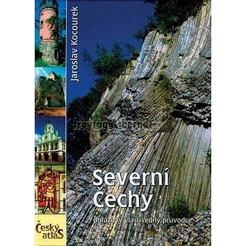 Severní Čechy: Český atlas (978-80-7316-058-6)