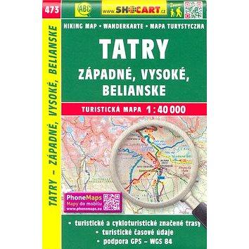 Tatry - Západné, Vysoké, Belianske 1:40 000: 473 (978-80-7224-751-6)
