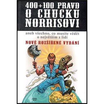 400+100 pravd o Chucku Norrisovi (978-80-87529-01-0)