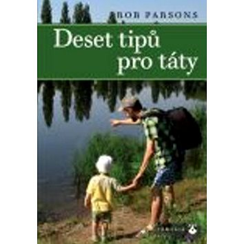 Deset tipů pro táty (978-80-7195-638-9)