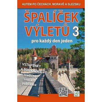 Špalíček výletů pro každý den jeden 3: Autem po Čechách, Moravě a Slezsku (978-80-86899-59-6)