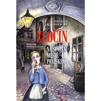Zločin na Starém Městě pražském (978-80-00-03792-9)