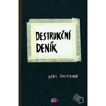 Destrukční deník (978-80-7447-737-9)