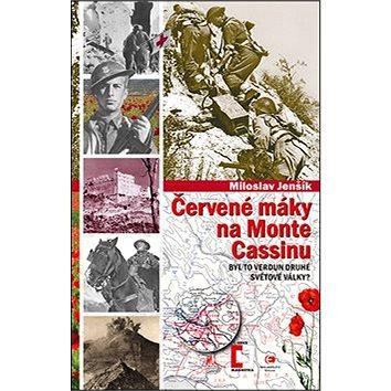 Červené máky na Monte Cassinu: 34. svazek Byl to Verdun druhé světové války? (978-80-7425-224-2)