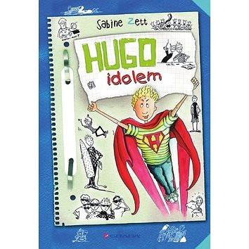 Hugo idolem (978-80-247-5217-4)