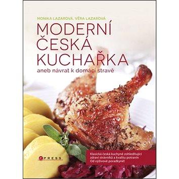 Moderní česká kuchařka: aneb návrat k domácí stravě (978-80-264-0133-9)
