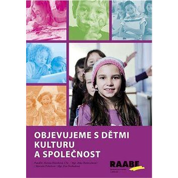 Objevujeme s dětmi kulturu a společnost (978-80-7496-165-6)