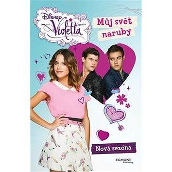 Violetta Můj svět naruby (978-80-252-3205-7)