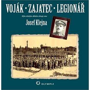 Voják zajatec legionář (978-80-7376-387-9)