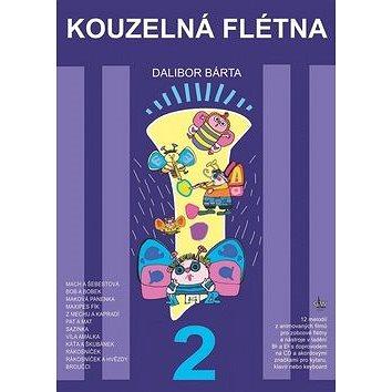 Kouzelná flétna 2 + CD: Melodie z animovaných filmů pro zobcové flétny (9790706509969)