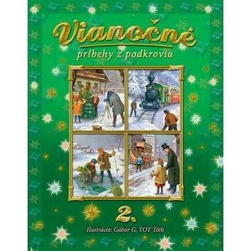 Vianočné príbehy z podkrovia 2. (978-80-8107-806-4)