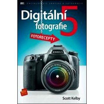 Digitální fotografie 5 (978-80-7413-302-2)