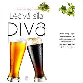 Léčivá síla piva (978-80-206-1523-7)