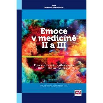 Emoce v medicíně II a III: Emoce v životním stylu člověka Úzkost, stres a životní styl (978-80-204-3340-4)