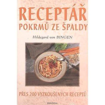 Receptář pokrmů ze špaldy: Přes 200 vyzkoušených receptů (80-7336-279-1)