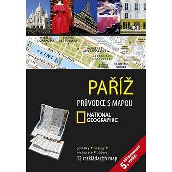 Paříž: Průvodce s mapou NG (978-80-264-0469-9)