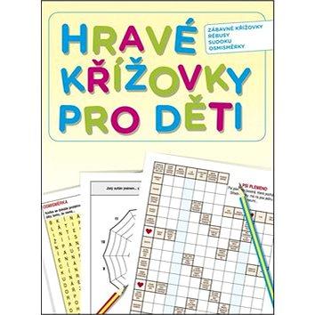 Hravé křížovky pro děti: Zábavné křížovky, rébusy, sudoku, osmisměrky (978-80-264-0644-0)