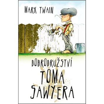 Dobrodružství Toma Sawyera (978-80-7390-099-1)