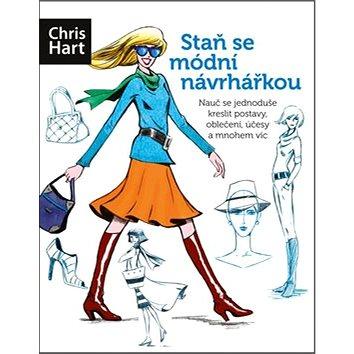 Staň se módní návrhářkou: Nauč se jednoduše kreslit postavy, oblečení, účesy a mnohem víc (978-80-251-4351-3)