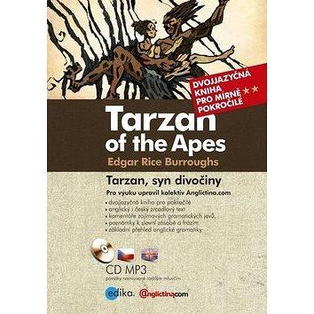 Tarzan of the Apes/ Tarzan, syn divočiny: Dvojjazyčná kniha pro mírně pokročilé + CD mp3 (978-80-266-0624-6)