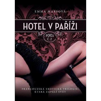 Hotel v Paříži Pokoj č.2 (978-80-7505-045-8)