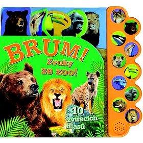 Brum! Zvuky ze zoo! (978-80-256-1564-5)