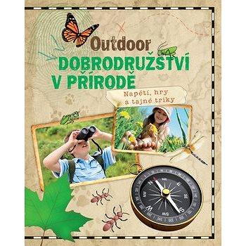 Outdoor Dobrodružství v přírodě (978-80-256-1579-9)