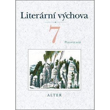 Literární výchova 7 Pracovní sešit: Pracovní sešit (978-80-7245-306-1)