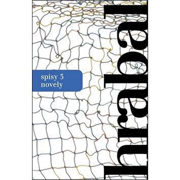 Spisy 3 Novely (978-80-204-3336-7)