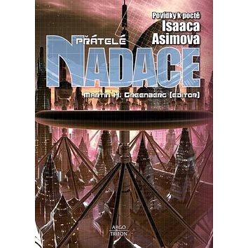 Přátelé Nadace: Povídky k poctě Isaaca Asimova (978-80-7387-827-6)