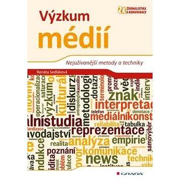 Výzkum médií: Nejužívanější metody a techniky (978-80-247-3568-9)