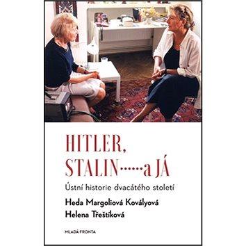Hitler, Stalin a já: Ústní historie dvacátého století (978-80-204-3625-2)
