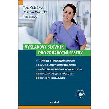 Výkladový slovník pro zdravotní sestry (978-80-7345-424-1)