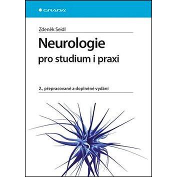 Neurologie pro studium i praxi: 2., přepracované a doplněné vydání (978-80-247-5247-1)
