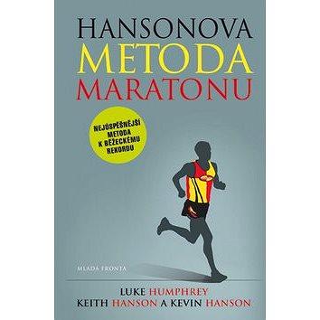 Hansonova metoda maratonu: Nejúspěšnější metoda k běžeckému rekordu (978-80-204-3348-0)