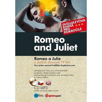 Romeo and Juliet Romeo a Julie: a dalších slavných 19 her + CD MP3 (978-80-266-0641-3)