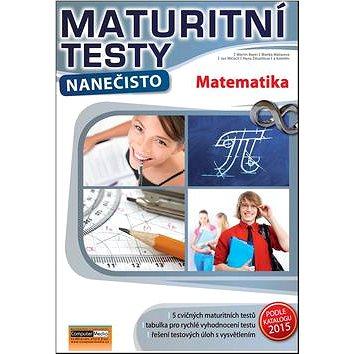 Maturitní testy nanečisto Matematika (978-80-7402-170-1)