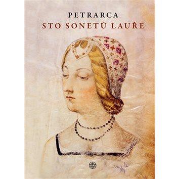 Sto sonetů Lauře (978-80-7429-522-5)