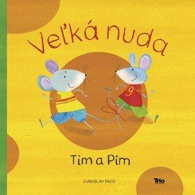 Veľká nuda Tim a Pim (978-80-8170-008-8)