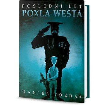 Poslední let Poxla Westa (978-80-7390-193-6)