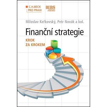 Finanční strategie krok za krokem (978-80-7400-562-6)