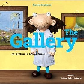 The Gallery of Arthur´s Adventures (978-80-87596-71-5)